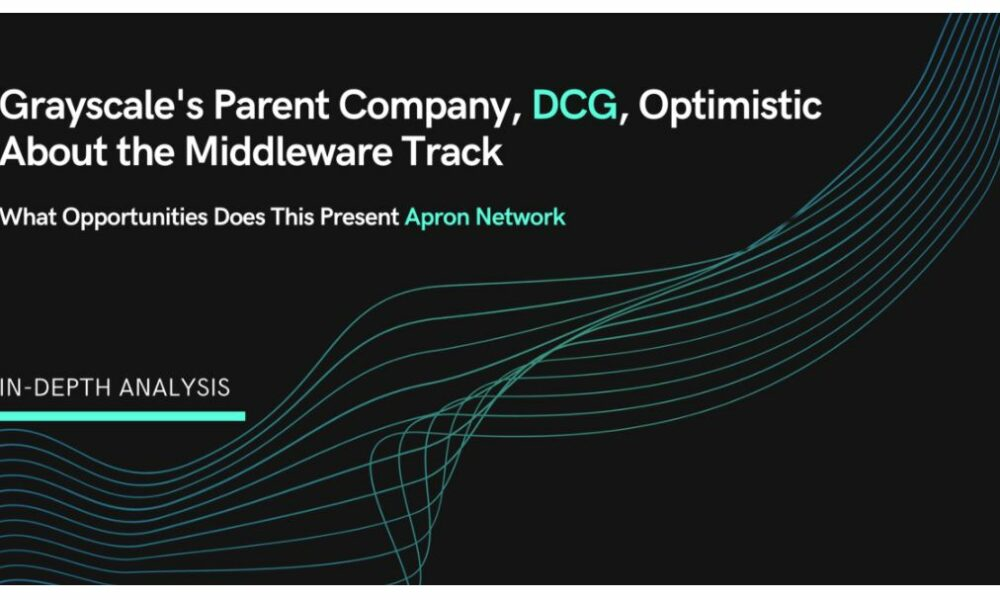 Grayscale's parent company, DCG, optimistic about the Middleware Track - AMBCrypto