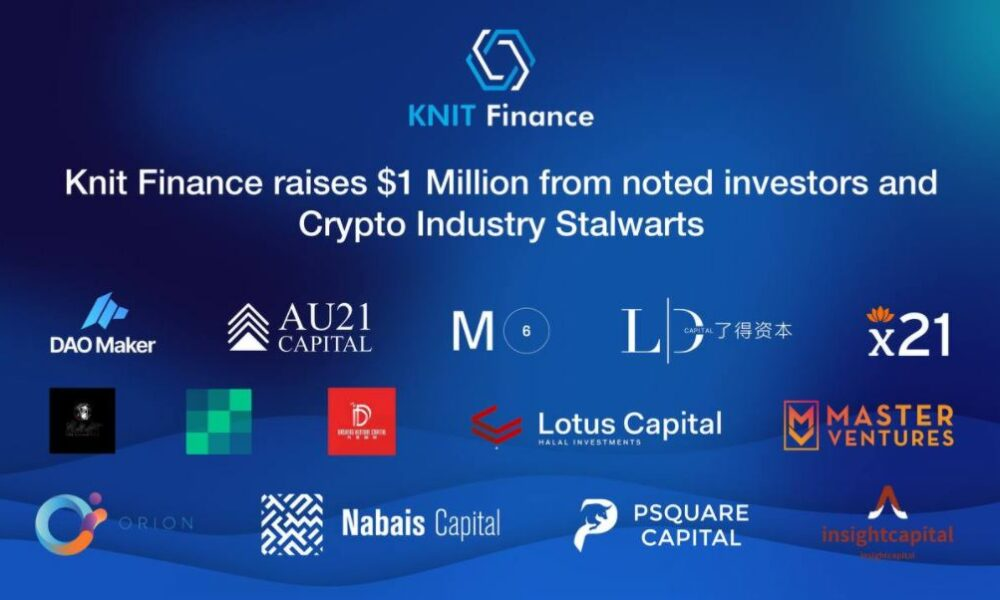 KnitFinance raises $1 Million in an oversubscribed fundraising round - AMBCrypto