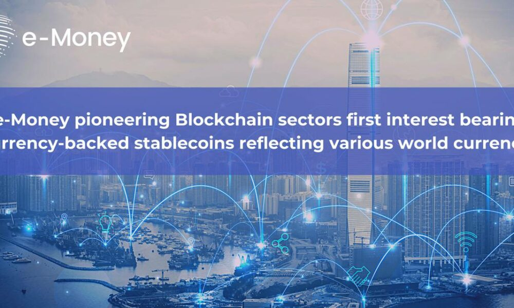 e-Money offers currency-backed interest bearing Stablecoins - AMBCrypto