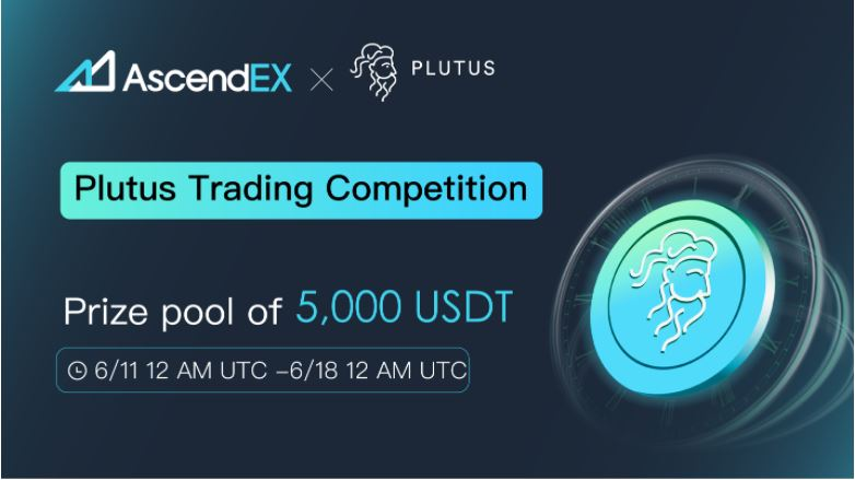 Join the Plutus Airdrop trading competition on AscendEX - AMBCrypto
